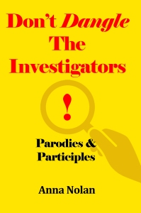 Dont Dangle the Investigator AMAZON